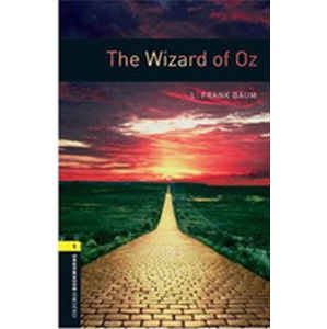 Oxford Bookworms Library 1 The Wizard of Oz (New Edition) - L. Frank Baum