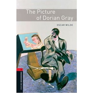 Oxford Bookworms Library 3 The Picture of Dorian Gray (New Edition) - Oscar Wilde