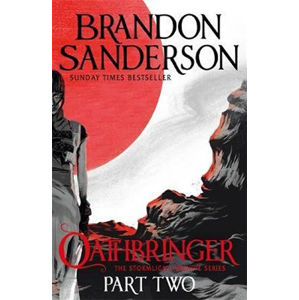 Oathbringer Part Two : The Stormlight Archive Book Three - Brandon Sanderson