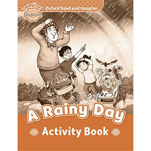 Oxford Read and Imagine Level Beginner A Rainy Day Activity Book