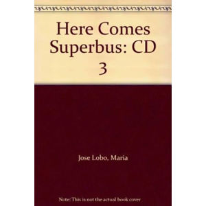 Here Comes Super Bus 3: Class Audio CD