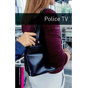 Oxford Bookworms Library Starter Police Tv with Audio Mp3 Pack (New Edition)