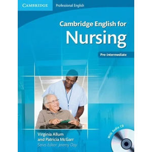 Cambridge English for Nursing Pre-intermediate Students Book with Audio CD - Virginia Allum
