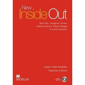 New Inside Out Upper-Intermediate Teacher´s Book + Test CD Pack - Lucie Hlavatá