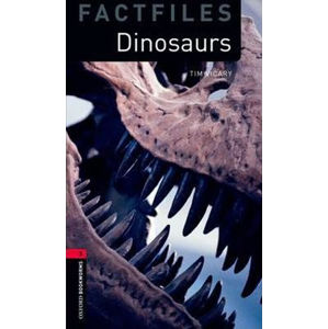 Oxford Bookworms Factfiles 3 Dinosaurs (New Edition) - Tim Vicary
