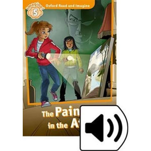 Oxford Read and Imagine Level 5 The Painting in the Attic with Audio Mp3 pack