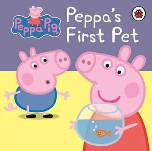 Peppa Pig: Peppa´s First Pet My First Storybook Book