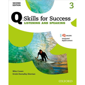 Q Skills for Success 3 Listening & Speaking Student´s Book with Online Practice (2nd)