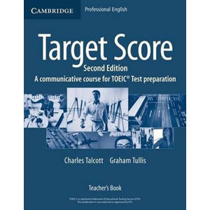 Target Score for the new TOEIC(TM) Test 2nd Edition: Teacher´s Book