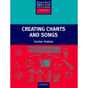 Resource Books for Primary Teachers Creating Chants and Songs + CD