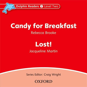 Dolphin Readers 2 Candy for Breakfast / Lost Kitten Audio CD