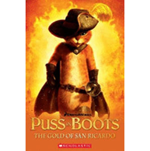 Level 3: Puss in Boots - The Gold of San Ricardo+CD (Popcorn ELT Primary Readers) - neuveden