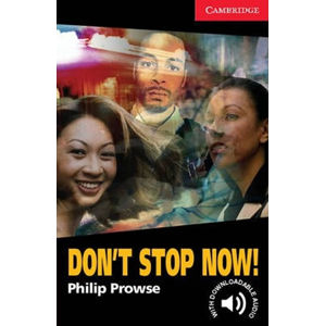 Don´t Stop Now! - Philip Prowse