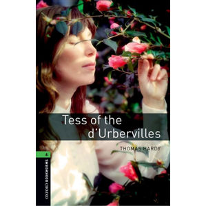 Oxford Bookworms Library 6 Tess of the d´Urbervilles (New A/W) (New Edition)