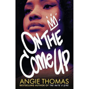 On the Come Up - Angie Thomasová