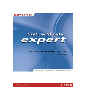 Expert First Certificate 2008 Students´ Resource Book w/ key - Students Resource Book with Key - Richard Mann