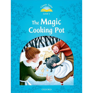 Classic Tales 1 The Magic Cooking Pot (2nd) - Sue Arengo