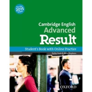 Cambridge English Advanced Result Student´s Book with Online Practice Test - Kathy Gude