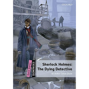 Dominoes Quick Starter Sherlock Holmes The Dying Detective with Audio Mp3 Pk (2nd)