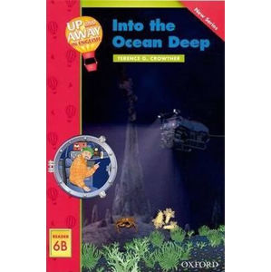 Up and Away Readers 6 Into the Ocean Deep