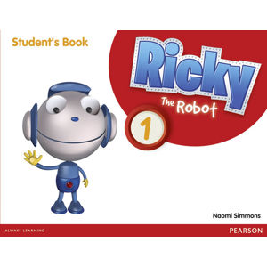 Ricky The Robot 1 Students´ Book - Naomi Simmons