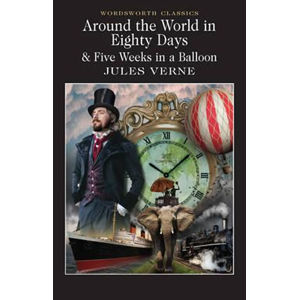 Around The World In 80 Days / Five Weeks In A Balloon - Jules Verne