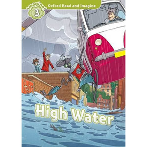 Oxford Read and Imagine Level 3 High Water