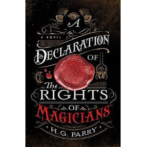 A Declaration of the Rights of Magicians
