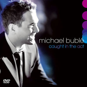 Michael Bublé: Caught in the act 2 CD - Michael Bublé