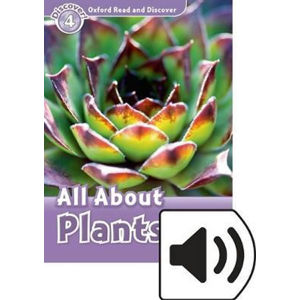 Oxford Read and Discover Level 4 All ABout Plant Life with Mp3 Pack