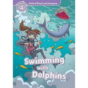 Oxford Read and Imagine Level 4 Swimming with Dolphins