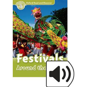 Oxford Read and Discover Level 3 Festivals Around the World + Mp3 Pack