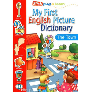 My First English Picture Dictionary: In Town