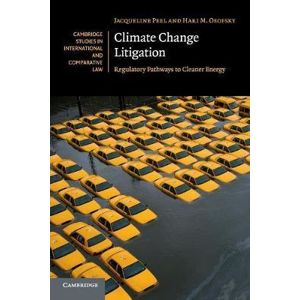 Climate Change Litigation : Regulatory Pathways to Cleaner Energy
