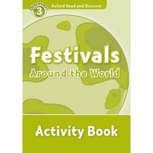 Oxford Read and Discover Level 3 Festivals Around the World Activity Book