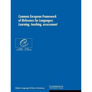 Common European Framework of Reference for Languages : Learning, Teaching, Assessment - Lucie Hlavatá
