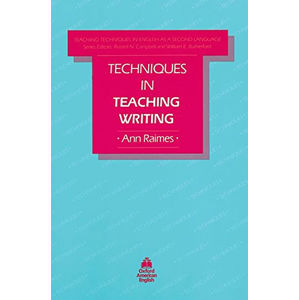 Teaching Techniques in English As a Second Language Techniques in Teaching Writing (2nd)