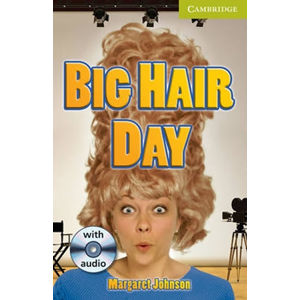 Camb Eng Readers Starter: Big Hair Day: T. Pk with CD - Johnson Margaret