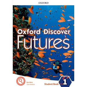 Oxford Discover Futures 1 Student´s Book