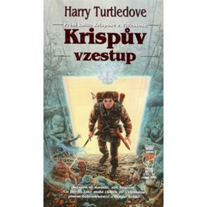Krispův vzestup - Krispos 1 - Harry Turtledove