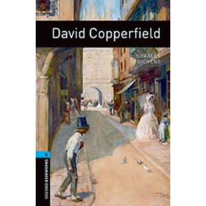 Oxford Bookworms Library 5 David Copperfield (New Edition) - Charles Dickens