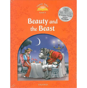 Classic Tales 5 Beauty and the Beast + Audio CD Pack (2 nd)