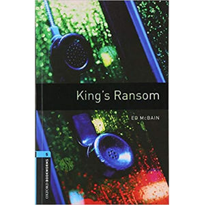 Oxford Bookworms Library 5 King´s Ransom (New Edition)
