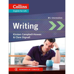 Collins English for Life: Writing B1+ intermediate - Kirsten Campbell-Howes