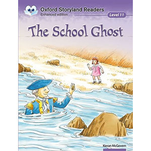 Oxford Storyland Readers 11 The School Ghost