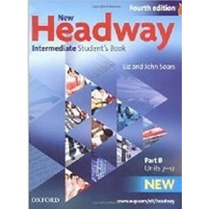 New Headway Intermediate Student´s Book Part B (4th) - John Soars, Liz Soars