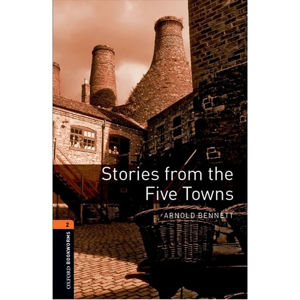 Oxford Bookworms Library 2 Stories From the Five Towns with Audio Mp3 Pack (New Edition)
