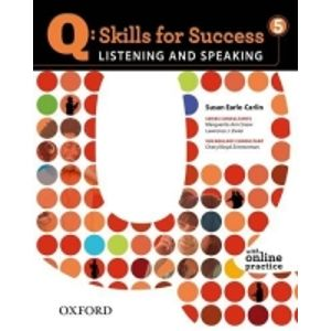 Q Skills for Success 5 Listening & Speaking Student´s Book with Online Practice