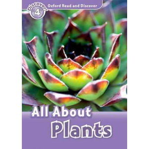 Oxford Read and Discover Level 4 All ABout Plant Life