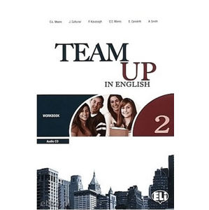 Team Up in English 2 Work Book + Student´s Audio CD (0-3-level version)
